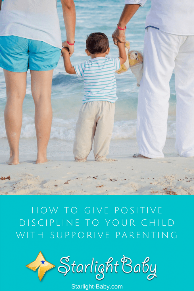 How To Give Positive Discipline To Your Children With Supportive Parenting