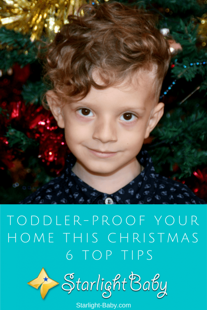 Toddler-Proof Your Home This Christmas - 6 Top Tips