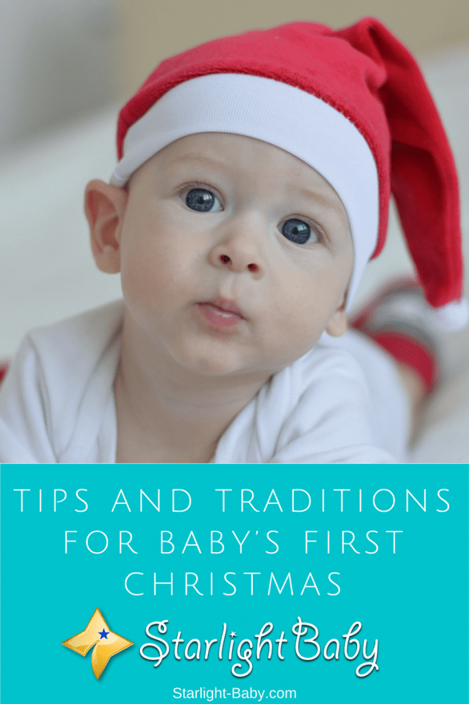 Tips And Traditions For Baby's First Christmas