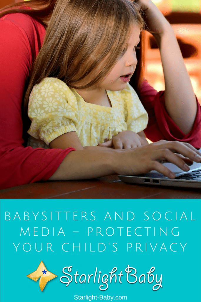 Babysitters And Social Media – Protecting Your Child's Privacy
