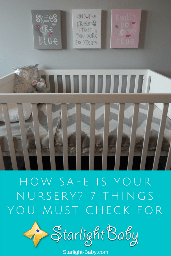 How Safe Is Your Nursery? 7 Things You Must Check For