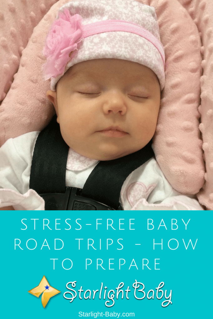 Stress-Free Baby Road Trips - How To Prepare