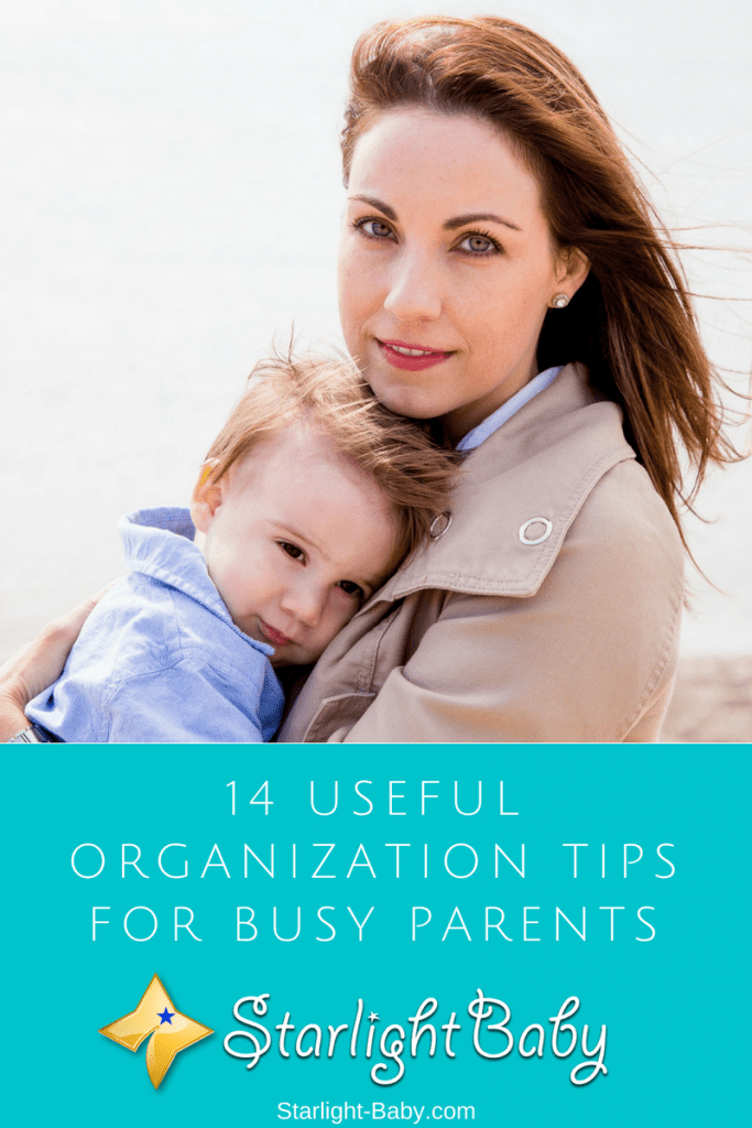 14 Useful Organization Tips For Busy Parents