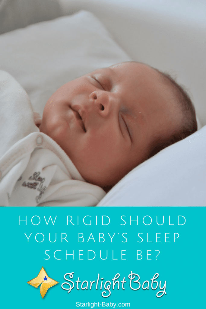 How Rigid Should A Baby's Sleep Schedule Be?
