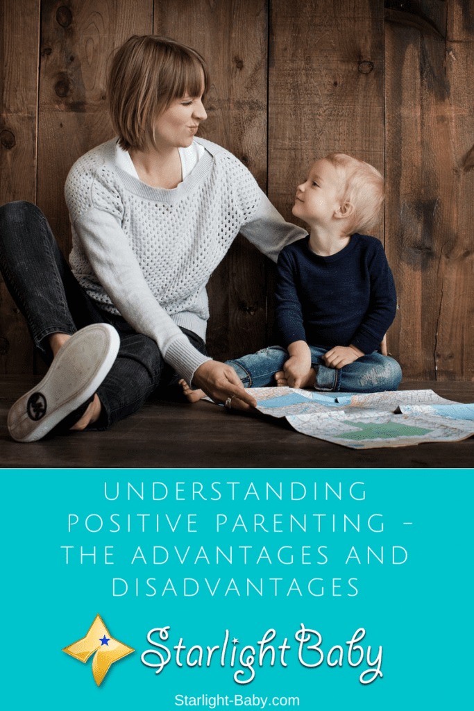 Understanding Positive Parenting - The Advantages And Disadvantages