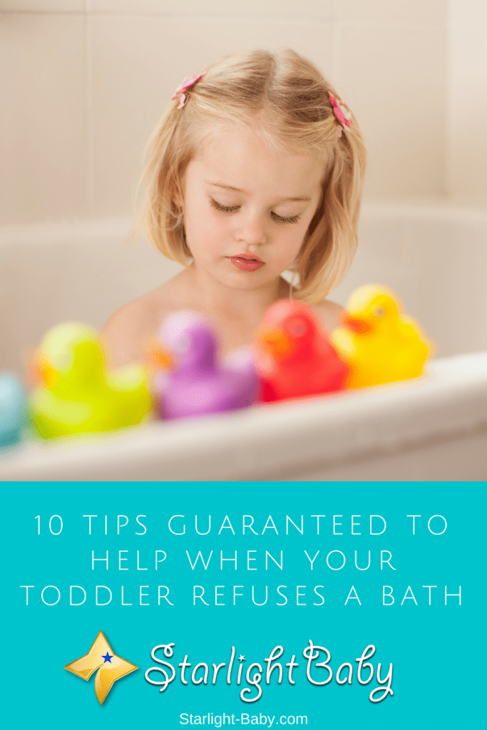10 Tips Guaranteed To Help When Your Toddler Refuses A Bath