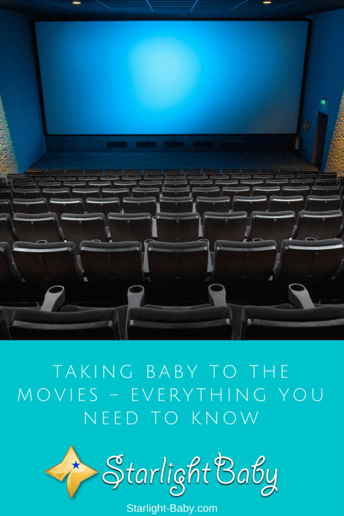 Taking Baby To The Movies – Everything You Need to Know