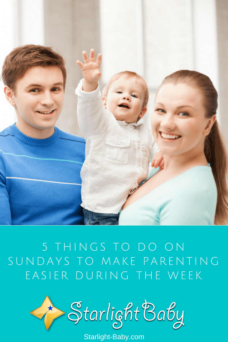 5 Things To Do On Sundays To Make Parenting Easier During The Week