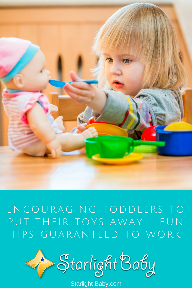 Encouraging Toddlers To Put Their Toys Away - Fun Tips Guaranteed To Work