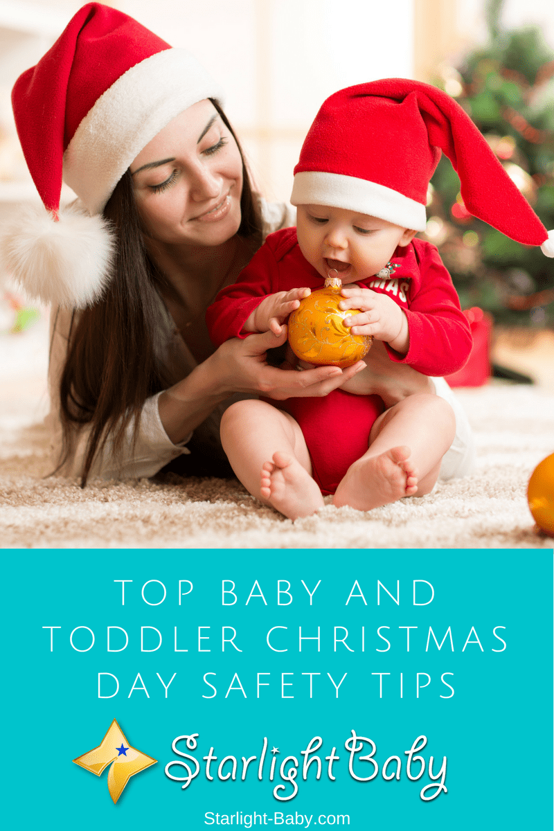 Top Baby And Toddler Christmas Day Safety Tips