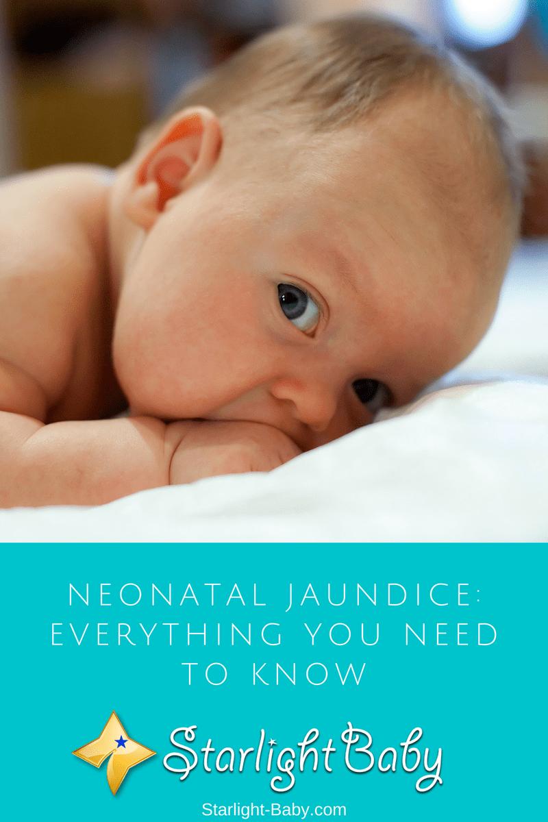 Neonatal Jaundice: Everything You Need To Know