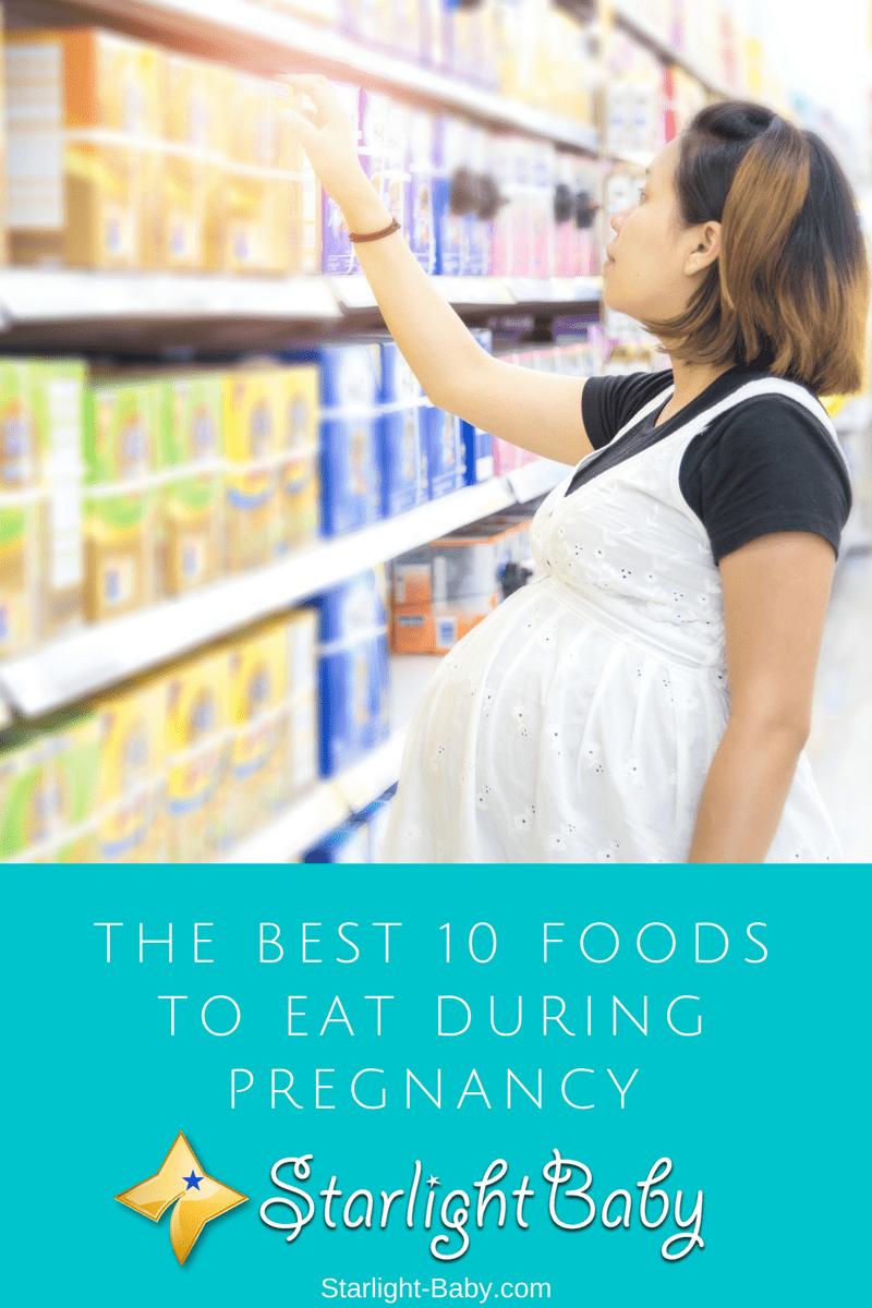 The Best 10 Foods To Eat During Pregnancy