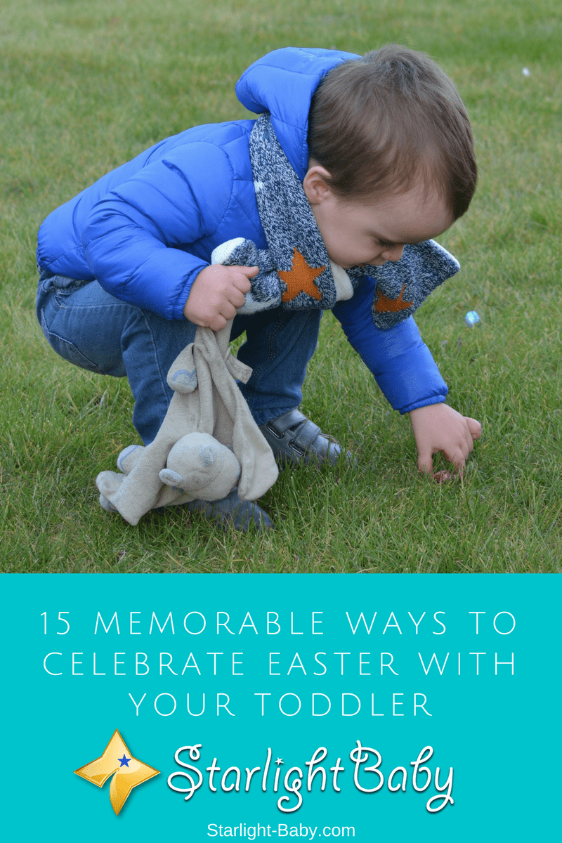 10 Memorable Ways To Celebrate Easter With Your Toddler