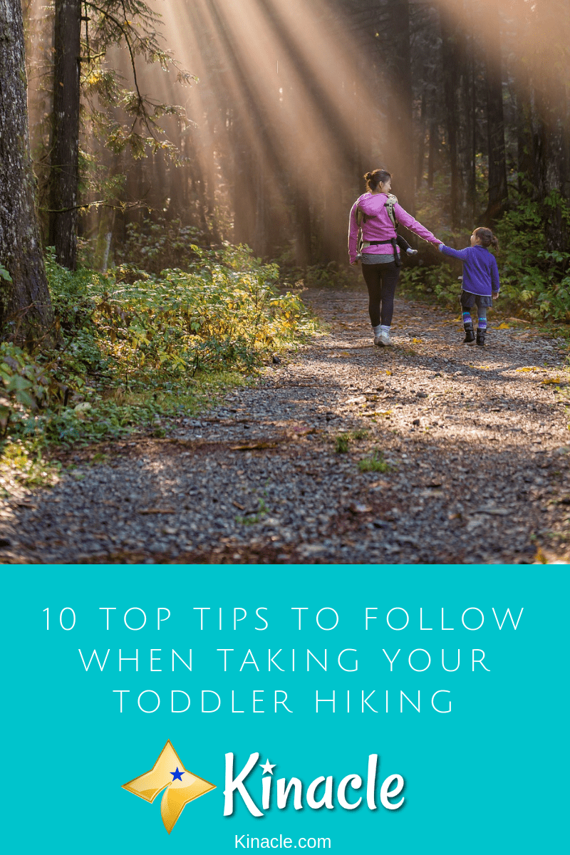 10 Top Tips To Follow When Taking Your Toddler Hiking