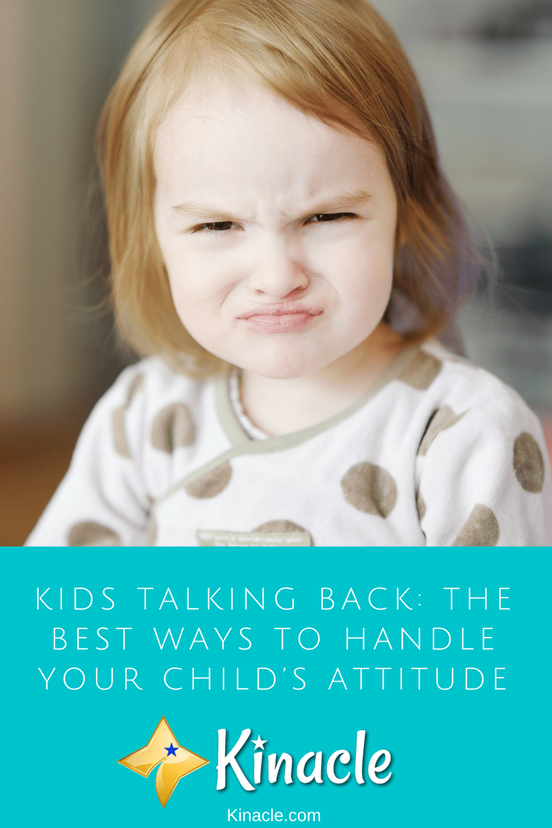 Kids Talking Back: The Best Ways To Handle Your Child's Attitude