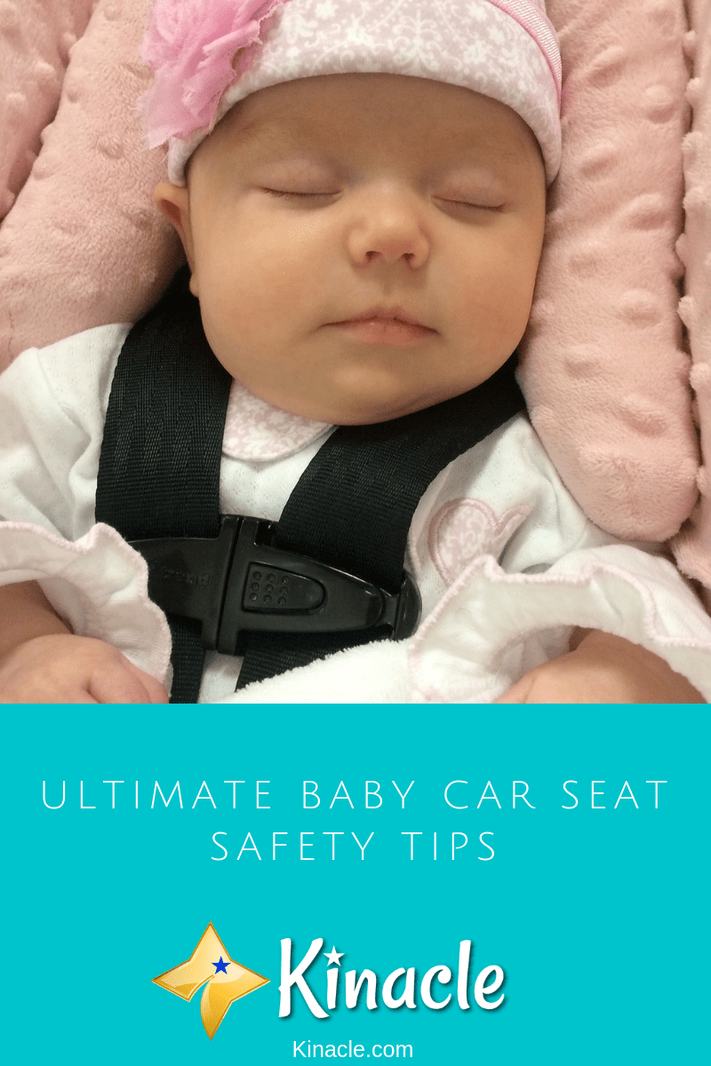 Ultimate Baby Car Seat Safety Tips