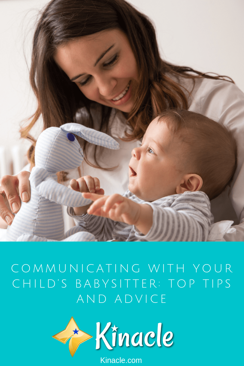 Communicating With Your Child's Babysitter: Top Tips And Advice