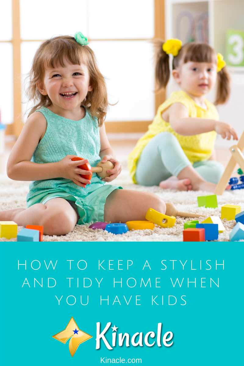 How To Keep A Stylish And Tidy Home When You Have Kids