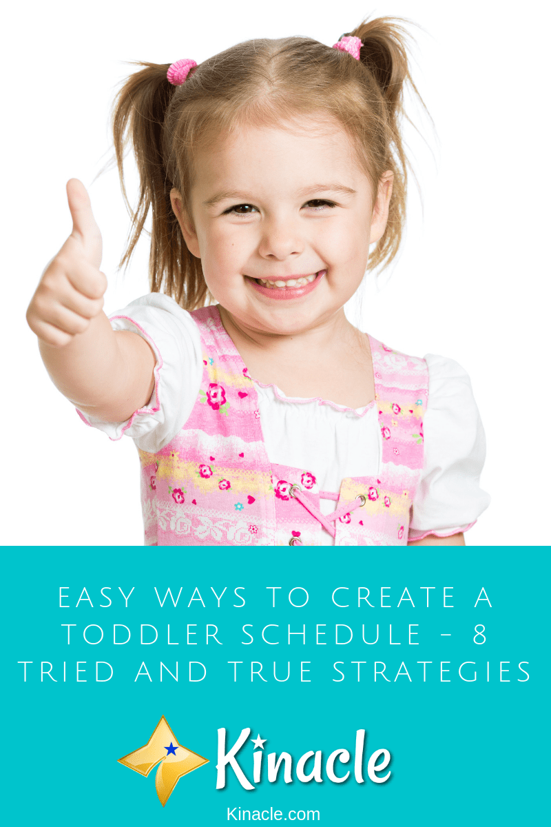Easy Ways To Create A Toddler Schedule - 8 Tried And True Strategies