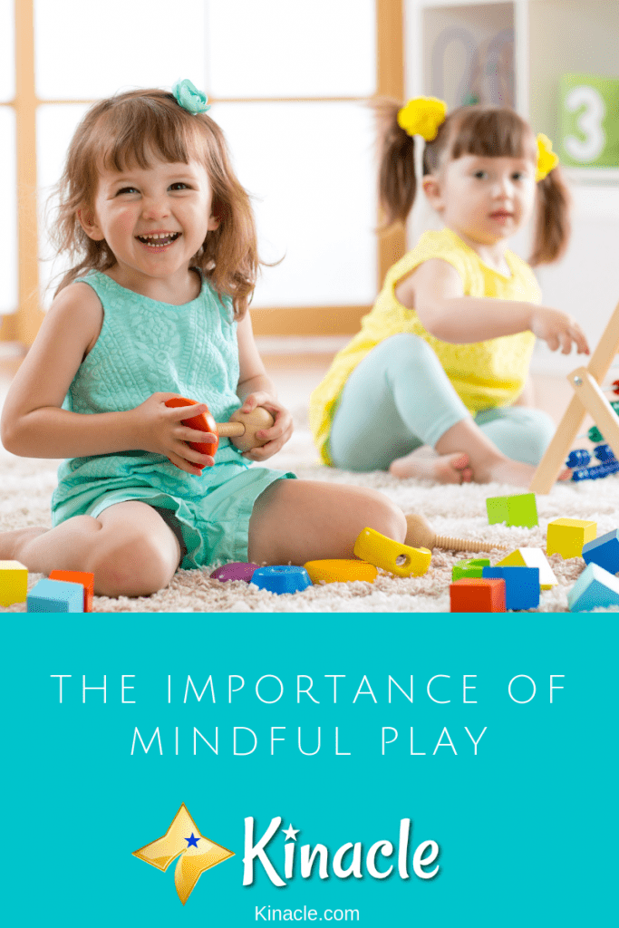 The Importance Of Mindful Play