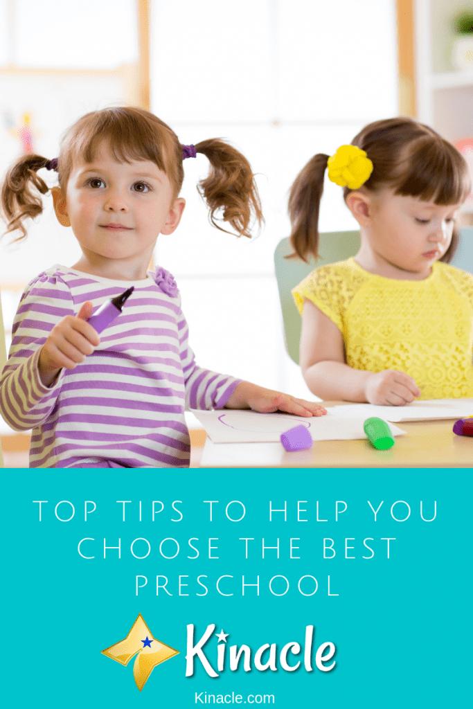 Top Tips To Help You Choose The Best Preschool